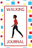 """Walking Journal: Portable walking Logbook To Write In Daily, Trail Record Book to Keep Track Of Your Walks, Hiker's Journal for Tracking Progress, ... Teens, Men, Women, Elderly 6""""x9"""" 120 pages"""