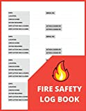 Fire Safety Log Book: A4 Orange and Red Cover   Fire Alarm Testing Log Book  Fire Inspection And Testing Log   Health And Safety Compliance Record ... Log Book, For Landlords, Business and Schools