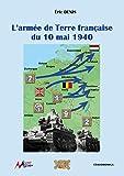 L'armée de terre française du 10 mai 1940