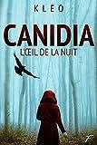 Canidia - L'oeil de la nuit