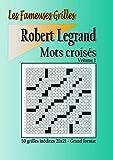 Mots croisés - Volume 1: Collection 'Les fameuses grilles'