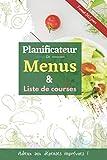 Planificateur de menus & Liste de courses: Optimisé en différentes catégories pour 365 jours de prévisions (Non daté) | Un agenda, journal, carnet de ... et régime | Format livre de recette