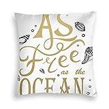 But why miss Housse de coussin carrée avec slogan créatif « As Free As The Ocean » et coquillages pour canapé