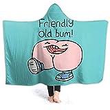 XCNGG Couverture à Capuche Couverture de climatisation à Capuche Hooded Blanket Throw Willy Bum Bum Friendly Old Bum! Super Soft Sherpa Fleece Blanket Hood Poncho Cloak Cape