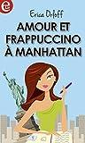 Amour et Frappuccino à Manhattan (E-LIT)