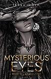 Mysterious Eyes: Tome 2 : Apocalypse