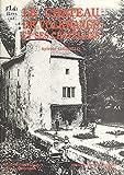 Le château de Volkrange et ses châtelains