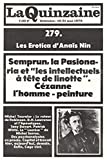 Erotica d'Anaïs Nin - Semprun - Michel Tournier - Cézanne - D.H.Lawrence - Psychanalystes en procès - John Cage
