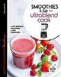 Ultrablend cook 75 recettes de jus pour se faire du bien (Les petits Moulinex/Seb)