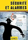 Sécurité et alarmes Bac Pro SEN (2010) - Manuel élève: Champ « alarmes-sécurité » (2020)