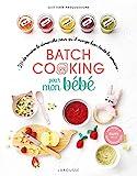 Batch cooking pour mon bébé