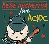 Bébé Orchestra Joue AC/DC