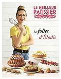Le meilleur pâtissier gagnant(e) Saison 9