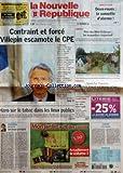 NOUVELLE REPUBLIQUE (LA) [No 18680] du 11/04/2006 - INDRE-ET-LOIRE - DEUX-ROUES - LA SONNETTE D'ALARME - CONTRAINT ET FORCE VILLEPIN ESCAMOTE LE CPE - HARO SUR LE TABAC DANS LES LIEUX PUBLICS - EDITORIAL - UN BEAU PERDANT PAR HERVE CANNET - AMBOISE - PARC DES MINI-CHATEAUX - LES MAQUETTES S'EXPORTENT - HANDBALL - SAINT-CYR TOURAINE - LE PETIT POUCET EST DEVENU GRAND - GRAND TOURS - SUR LA PISTE DES VELOS DANS L'AGGLO - CANDIDE - PERE TRANQUILLE - SOMMAIRE - LE FAIT DU JOUR - FAITS DE SOCIETE -