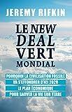Le New Deal Vert Mondial : Pourquoi la civilisation fossile va s'effondrer d'ici 2028 - Le plan économique pour sauver la vie sur Terre