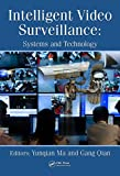 Intelligent Video Surveillance: Systems and Technology (English Edition)