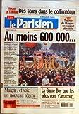 PARISIEN (LE) [No 18818] du 11/03/2005 - TRAFIC DE COCAINE - DES STARS DANS LE COLLIMATEUR - PARIS - THEATRE DE L'EMPIRE - UN RAPPORT ALARMISTE - AU MOINS 600000... - GROGNE - MAIGRIR - ET VOICI UN NOUVEAU REGIME - LA GAME BOY QUE LES ADOS VONT S'ARRACHER.