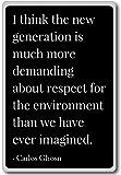 Je pense que la nouvelle génération est beaucoup plus demandée. - Carlos Ghosn cite aimant de réfrigérateur, Noir