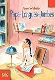 Papa-Longues-Jambes - Folio Junior - A partir de 10 ans