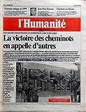 HUMANITE (L') [No 15968] du 16/12/1995 - MONNAIE UNIQUE EN 1999 - AU SOMMET EUROPEEN DE MADRID LES QUINZE VEULENT ENTERRER LES DEVISES NATIONALES - JEAN MARC BOSMAN - A SA REQUETE LA COUR EUROPEENNE DE JUSTICE IMPOSE LA LIBRE CIRCULATION DES FOOTBALLEURS - ELECTIONS EN RUSSIE - 107 MILLIONS DE RUSSES SONT APPELES A RENOUVELER LES 450 SIEGES A LA DOUMA TOUS ENSEMBLE AUJOURD'HUI DANS LES MANIFESTATIONS CONTRE LE PLAN JUPPE LA VICTOIRE DES CHEMINOTS EN APPELLE D'AUTRES