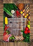 Cent recettes traditionnelles pour une cuisine facile: Plats provençaux, Conseils pratiques de la cuisine provençale