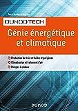 Génie énergétique et climatique - Chauffage, froid, climatisation: Chauffage, froid, climatisation