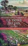 Mémoires de la marquise de La Tour du Pin 1778-1815