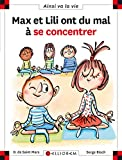 Max et Lili ont du mal à se concentrer - tome 115