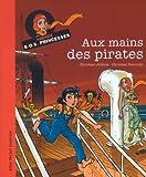 Aux mains des pirates : Agence SOS Princesses