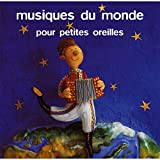 Musique du Monde pour Petites Oreilles