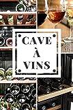 Cave à Vins: Adapté aux Caves Réfrigérées de 8 bouteilles et plus, Gérer votre cave de vin de vieillissement, de conservation ou de service, 100 ... cadeau pour amateur de vin, fête des père