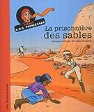 La Prisonnière des sables : Agence SOS Princesses