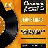 Les barreaux de chaise / Dans ma cervelle (feat. Christian Chevallier et son orchestre) [Mono Version]