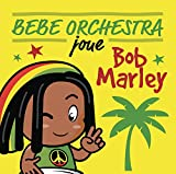 Bébé Orchestra Joue Bob Marley