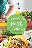 Je réalise des tacos 100 % maison !: Carnet de notes à remplir (15,24 cms X 22,86 cms, 100 pages) / 98 fiches pour noter et créer vos préparations !