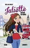 Juliette autour du monde T04: Juliette à Rome et à Londres
