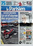 PARISIEN (LE) [No 20708] du 09/04/2011 - DEUX-ROUES / LE CRI D'ALARME DES URGENTISTES - NICOLAS CANTELOUP S'INSTALLE A L'OLYMPIA - UMP / FILLON RECLEMA L'UNION POUR 2012 - LES SPORTS / LES JOCKEYS - DOMENECH BIENTOT ANIMATEUR SUR FRANCE 3 - MARATHON DE PARIS - LE PSG