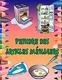 PEINDRE DES ARTICLES MÉNAGERS: Poêle à colorier, horloge, mixeur, fer à repasser, grille-pain ...