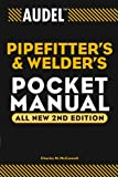 Audel Pipefitter's and Welder's Pocket Manual (Audel Technical Trades Series Book 3) (English Edition)
