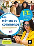 Connexions - METIERS DU COMMERCE Option A 1re-Tle BAC PRO - Ed.2020 - Livre élève