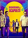 Bienvenue à Acapulco