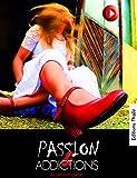 Passion et Addictions