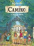 Le secret du château: Camino volume 3