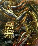 1925,Quand l'Art Déco / Relie